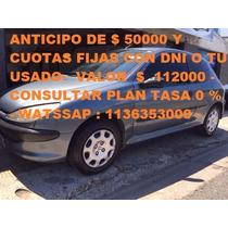 Peugeot 206 - Ant $ 50000 Ycts -tomo Usado Menor Y Mayor Val