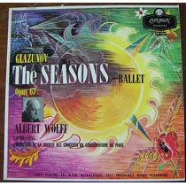 Clásica,glazunov,the Seasons-ballet,albert Wolff, Lp12´