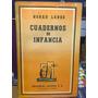 Cuadernos De Infancia. Lange, Norah. Losada. 1957.