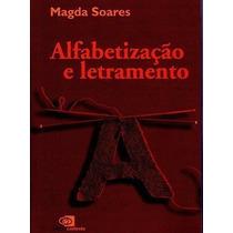 Livro Alfabetização E Letramento Magda Soares