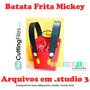 Batata Frita Mickey - Arquivo Para Corte Silhouette