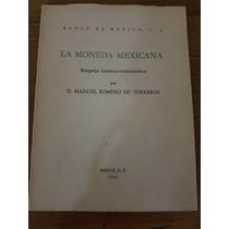 Monografía De La Moneda Mexicana