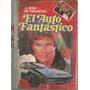 Album De Figuritas / El Auto Fantastico / Año 1982 /