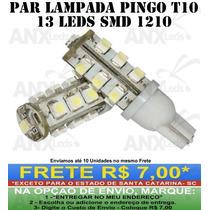 Par Lâmpada T10 Pingo 13 Leds Super Branco Esmagado Lanterna