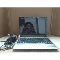 Acer D250, Zg5, Kav60 Por Partes, Pantalla, Teclado, Ram Etc