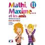 Mathi, Maxime. . . Et Les Amis. Livre De L