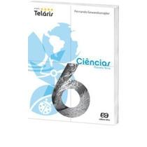 Projeto Teláris. Ciências. 6º Ano Fernando Gewandsznajder