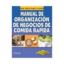 Libro Manual De Organizacion De Negocios De Comida Rapid *tr