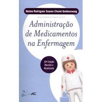 Livro - Ame 2012 - Administração De Medicamentos Na