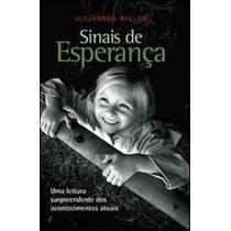 Livro Sinais De Esparança Alejandro Bullón