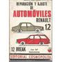 Reparacion Y Ajustes De Automoviles Renault 12