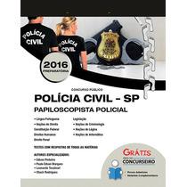 Apostila Polícia Civil Pc-sp 2016 - Papiloscopista Policial