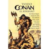 Todo Conan El Barbaro, Historia Completa