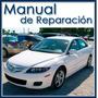 Manual De Reparación Y Mantenimiento Mazda 6 En Español