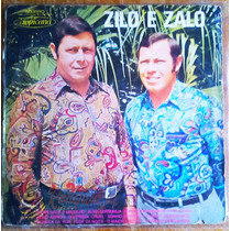 Lp Vinil Zilo E Zalo 1972 Tropicana Raridade Coleção Oferta