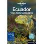 Ecuador E Islas Galapagos Lonely Planet Castellano 2016