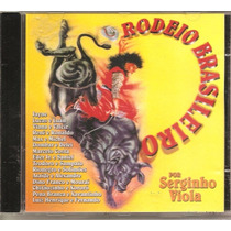 Cd Rodeio Brasileiro - Serginho Viola C/ Marcelo Costa Jayne