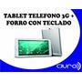 Tablet Telefono 3g/ H+ / Doble Chip/ + Forro Con Teclado