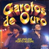 Cd Garotos De Ouro Ao Vivo Em Porto Alegre