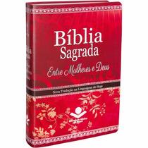Bíblia Entre Mulheres E Deus + Bíblia Entre Meninas E Deus