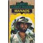 Manaos / Alberto Vázquez Figueroa / Libros