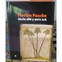 Florián Paucke, Hacia Allá Y Para Acá. + Cd De Texto.