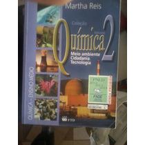 Livro Coleção Quimica 2-meio Ambiente Cidadania, Tecnologia.