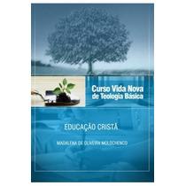 Livro Curso Vida Nova De Teologia Básica Educação Cristã