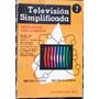 Televisión Simplificada 2 Milton Kiver Milton Kaufman