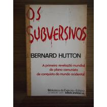 Livro Os Subversivos- J. Bernard Hutton