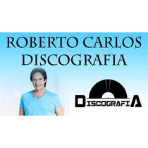 Roberto Carlos Discografia Completa + Raridades 2016