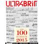 Revista Ultrabrit Magazine N° 11 - Los 100 Sucesos De 2015