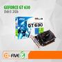 Tarjeta De Video Gt 630 2gb Nvidia Geforce Pciexpress 128bit