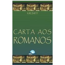 Livro Carta Aos Romanos - Karl Barth- Frete Grátis