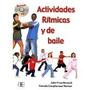 Actividades Ritmicas Y De Baile + Dvd; John Pri Envío Gratis