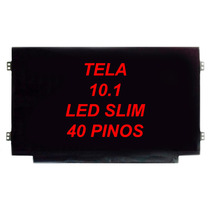 Tela 10.1 Led Slim Netbook Acer Sony Dell Hp Positivo Sti