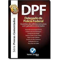 Livro Dpf. Delegado De Policia Federal Lier Pires Ferreira