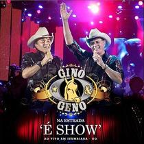 Cd Gino & Geno Na Estrada É Show Ao Vivo (2012) Lacrado Raro
