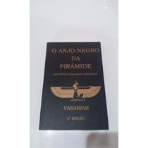 Livro O Anjo Negro Da Piramide - Vasariah