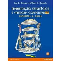 E-book Administração Estratégica E Vantagem Competitiva