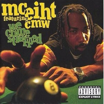 Cd Mc Eiht Featuring Cmw - We Come Strapped