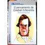 Pensamiento Esteban Echeverria K.gallo Dogma Socialista Etc