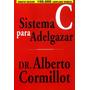 Sistema Para Adelgazar C. Alberto Cormillot.
