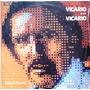 Roberto Vicario - Vicario Desde Vicario - Lp Año 1972