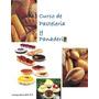 Recetas Pasteleria Y Panaderia.