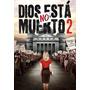 Dios No Ha Muerto 2 Dvd Pelicula Cristiana Original