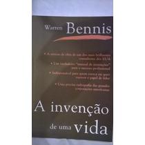 A Invencao De Uma Vida - Bennis, Warren (8535200215)
