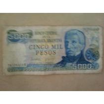 Billete Antiguo De $5.000-argentinos !!!