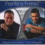 Cd Frente A Frente Gilberto Santarosa Y Victor Manuel