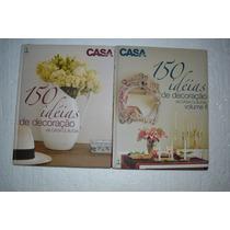Casa Cláudia Idéias De Decoracão -volumes 1 E 2